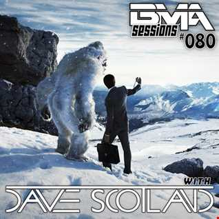 BMA Sessions ft. Dave Scotland #080