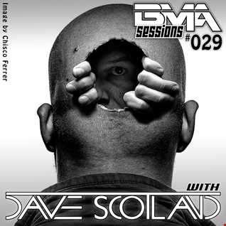 BMA Sessions 29 with Dave Scotland