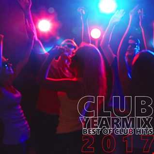 Club Yearmix 2017 (Best of Club Hits)