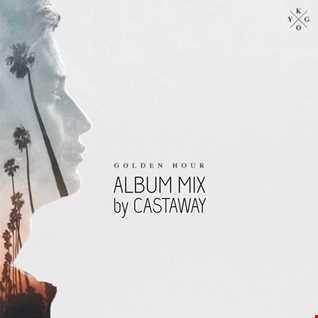 Kygo - Golden Hour (Album Mix by CASTAWAY)