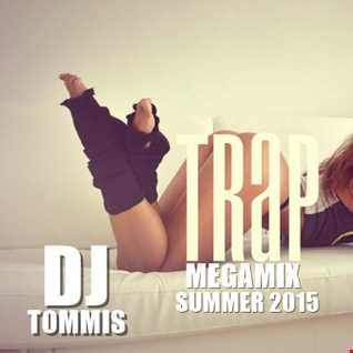 Trap Summer Megamix 2015