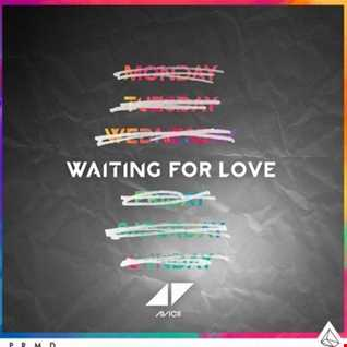 Waiting For Love (Mashup 2k15) (Party People Radio)