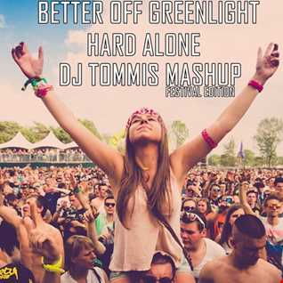 Better Off Greenlight Hard Alone (Mashup) [Pitbull Ft Flo Rida & LunchMoney Lewis & Alice Deejay Vs Marshmello & David Guetta]