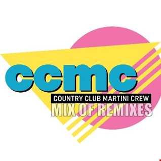 Mix Of Remixes (Country Club Martini Crew) [Vol 2]