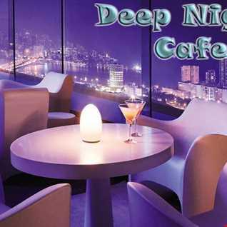Deep Night Cafe - Megamix