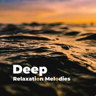 Deep Relaxation Melodies