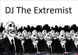 DJ The Extremist   The Extremist is Back
