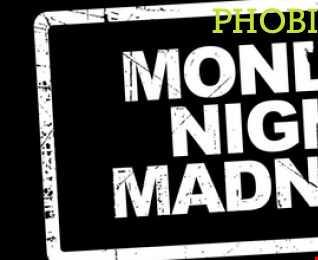 Phobik - Monday Night Madness