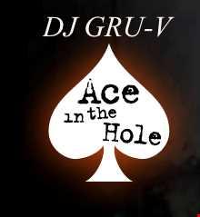 DJ GRU-V - Ace In The Hole