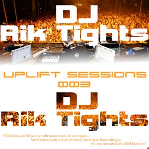 DJ RT - UPLIFT SESSIONS 003