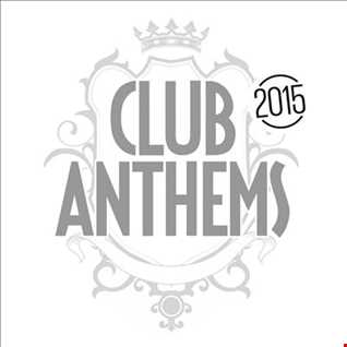 DJSonec & DJ Kim Antony The Best of ClubAnthems 2015
