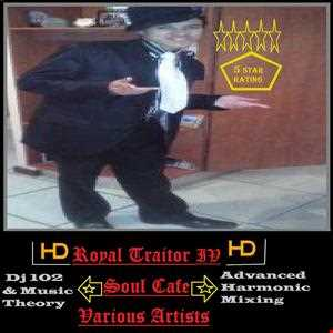 Soul Cafe Ultimix The Royal Traitor IV