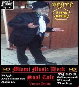 Soul Cafe  Ultimix Miami Music Week 01