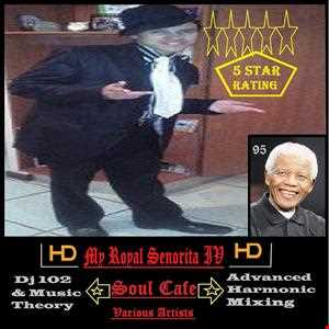 Soul Cafe Ultimix My Royal Senorita IV 2014