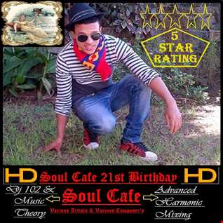 Soul Cafe's 21st Birthday IV Mix 2014