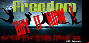 Sound Club Mafia   Freedom