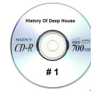 History Of Deep House