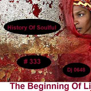 History Of Soulful 333