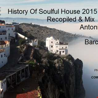 Histoy Of Soulful House 2015 vol.23