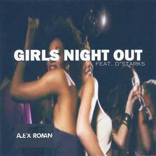 Girls Night Out - Alex Roman