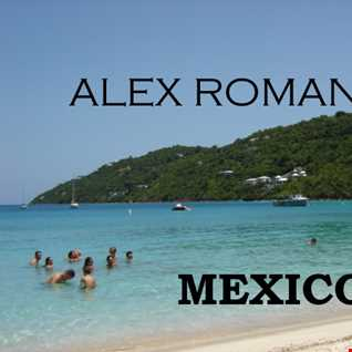MEXICO - ALEX ROMAN