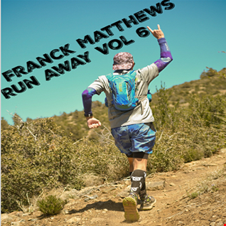 Franck Matthews   Run Away Vol 6