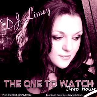 The One to Watch (Deep House)