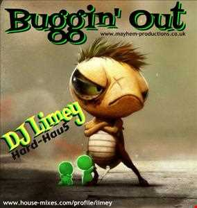 Buggin' Out (Hard-House)