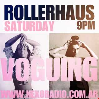 ROLLERHAUS RADIO SHOW (8) VOGUING