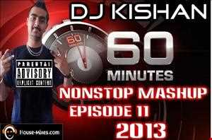 60 Minutes Nonstop Mashup Episode 11(by Dj Kishan)
