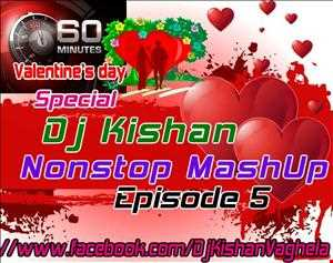 60 Minutes Nonstop Mashup Episode 5(by Dj Kishan)