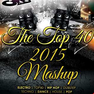 The Top 40 2015 Mashup