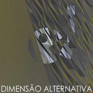 Dimensão Alternativa (Original Mix) DOWNLOAD GRÁTIS (clique em comprar)