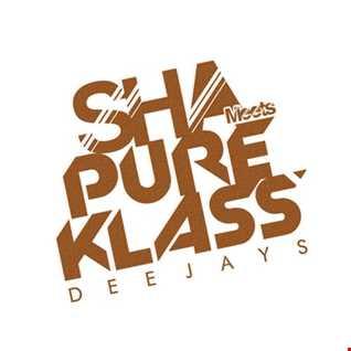 SHA meets PURE KLASS DJs -DISCO/HOUSE/TECHNO LIVE MIX VOL 1