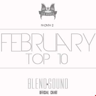 FlyKnives - Blend the Sound Top 10 Chart (February 2014)