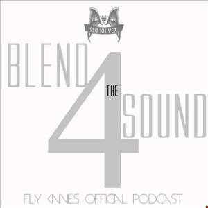 FlyKnives   Blend the Sound (Podcast Show 004)