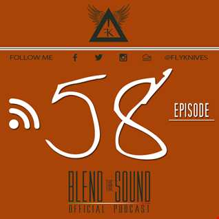 Blend the Sound PODCAST 58