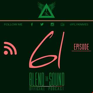 Blend the Sound PODCAST 61