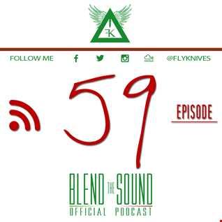 Blend the Sound PODCAST 59