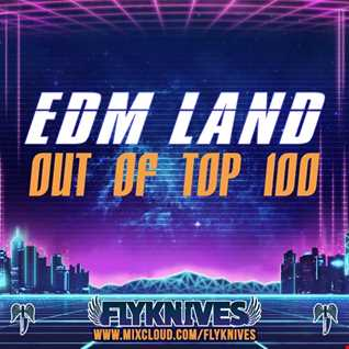 EDM LAND - out of TOP 100