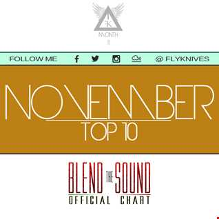 FlyKnive - Blend the Sound Top 10 Chart (november 2014)