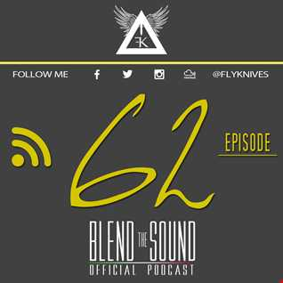 Blend the Sound PODCAST 62