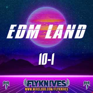 EDM LAND 10-1 (2010-2019)