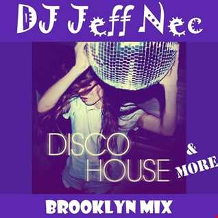 2018 Brooklyn In the Disco House Mix