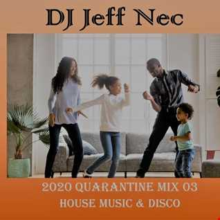 Disco House Quarantine Mix Live 03