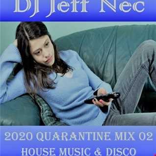 Disco House Quarantine Mix Live 02