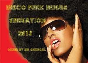 Disco Funk House Sensation 2013