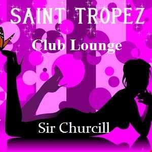 St. Tropez Club Lounge Vol. 2 (House Remixes)