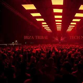 Ibiza Tribal Tech Nights Vol. 1