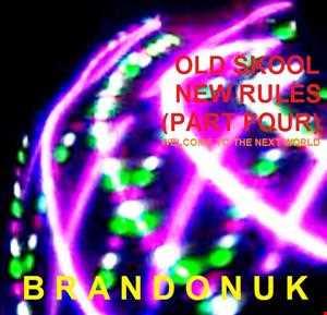 BrandonUK - WTTNW 04/05 - Old Skool New Rules (Part 4)